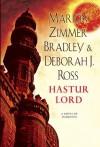 Hastur Lord - Marion Zimmer Bradley, Deborah J. Ross