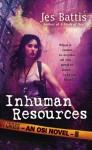 Inhuman Resources - Jes Battis