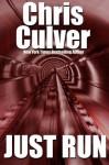 Just Run - Chris Culver
