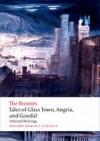 Tales of Glass Town, Angria, and Gondal; Selected Writings - Charlotte Brontë, Anne Brontë, Emily Jane Brontë