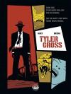 Tyler Cross - Volume 1 - Black Rock - Fabien Nury, Brüno