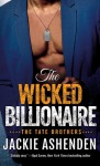 The Wicked Billionaire: A Billionaire SEAL Romance (The Tate Brothers) - Jackie Ashenden