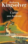 L'Arbre aux haricots (Rivages Poche) (French Edition) - Barbara Kingsolver