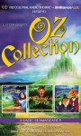 Oz Collection: The Wonderful Wizard of Oz, the Emerald City of Oz, the Marvelous Land of Oz - L. Frank Baum, Jerry Robbins