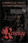 Revenge - Gabrielle Faust, Solomon Schneider