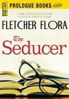 The Seducer - Fletcher Flora