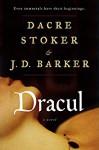 Dracul - Clive Barker, Dacre Stoker