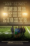Under the Lights (Field Party) - Abbi Glines