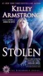 Stolen (Women of the Otherworld #2) - Kelley Armstrong
