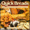 Quick Breads: Everybody's Favorites from Dinner Breads to Desserts - Barry Bluestein, Kevin Morrissey