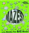 I-Ballers, Mazes: Little Books for Big Minds - Adrian Fisher