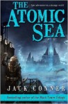 The Atomic Sea: Volume One - Jack Conner