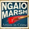 Artists in Crime - Philip Franks, Ngaio Marsh