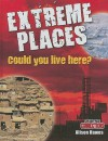 Extreme Places: Could You Live Here? - Alison Hawes