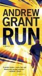 Run: A Novel - Andrew Grant
