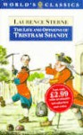 The Life And Opinions Of Tristram Shandy, Gentleman - Laurence Sterne, Ian Campbell Ross