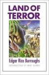 Land of Terror - Edgar Rice Burroughs, Anne Harris, Roy G. Krenkel