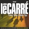 Tinker Tailor Soldier Spy (Bbc Audio) - John le Carré