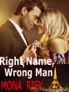 Right Name, Wrong Man - Mona Risk