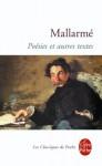 Poesies Et Autres Textes - Stéphane Mallarmé, S. Mallarme