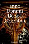 Anno Domini Book I Coventon - Christopher Young