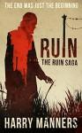 Ruin (The Ruin Saga Book 1) - Harry Manners