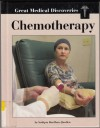 Great Medical Discoveries - Chemotherapy - Sudipta Bardhan-Quallen