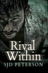 Rival Within - S.J.D. Peterson