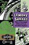 """Why Is This Night Different from All Other Nights?"" (All the Wrong Questions) - Lemony Snicket, Seth Godin"