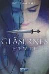 Die Farben des Blutes, Band 2: Gläsernes Schwert - Victoria Aveyard, Birgit Schmitz