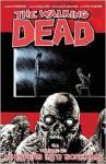 The Walking Dead Volume 23: Whispers Into Screams - Stefano Gaudiano, Charlie Adlard, Robert Kirkman