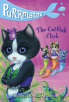 Purrmaids #2: The Catfish Club - Sudipta Bardhan-Quallen