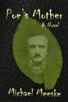 Poe's Mother - Michael Meeske