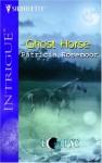 Ghost Horse - Patricia Rosemoor