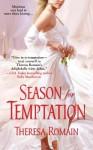Season for Temptation - Theresa Romain