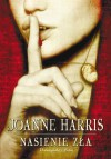 Nasienie zła - Joanne Harris