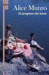 El progreso del amor - Alice Munro