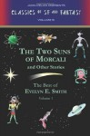 The Two Suns of Morcali and Other Stories - Evelyn E. Smith, John Pelan, Gavin L. O'Keefe
