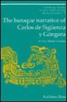 The Baroque Narrative of Carlos de Sig Enza y G Ngora: A New World Paradise - Kathleen Ross