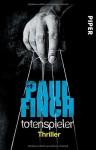 Totenspieler by Paul Finch (2016-08-01) - Paul Finch