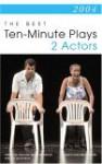 The Best Ten-Minute Plays for 2 Actors - Michael Bigelow Dixon, Liz Engelman