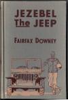 Jezebel The Jeep - Fairfax Downey