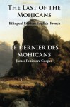 The Last of the Mohicans: Bilingual Edition: English-French - James Fenimore Cooper, Sarah E Holroyd