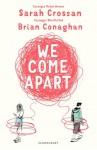We Come Apart - Sarah Crossan, Brian Conaghan