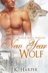 New Year Wolf (Paranormal Shapeshifter Romance) (Black Mesa Wolves #4.75): (A Black Mesa Wolves Holiday Short Story) - J.K. Harper