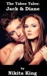 The Taboo Tales: Jack & Diane - Nikita King