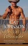 Midnight Wrangler (Midnight Cowboys) - Cat Johnson