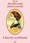 Utwory wybrane - Maria Pawlikowska-Jasnorzewska