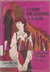 Libby Shadows a Lady - Catherine Woolley, Don Almquist