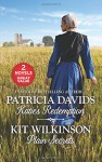 Katie's Redemption and Plain Secrets (Brides of Amish Country) - Patricia Davids, Kit Wilkinson
